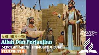 Sekolah Sabat Dewasa Triwulan 4 2019 Pelajaran 8 Allah dan Perjanjian (ASI)
