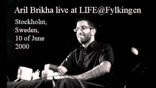 "Aril Brikha  ""Live at LIFE@Fylkingen, Stockholm, Sweden, 10th of June 2000"""