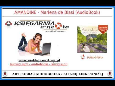 AMANDINE - Marlena De Blasi (AudioBook) - Czyta Marta Klubowicz