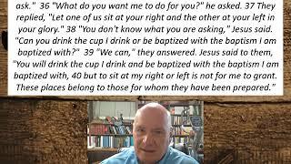 Lesson 67  Mark 10:35-40  September 11, 2020