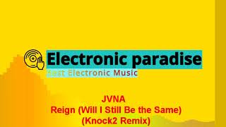 Play Reign (Will I Still Be the Same) (Knock2 Remix)