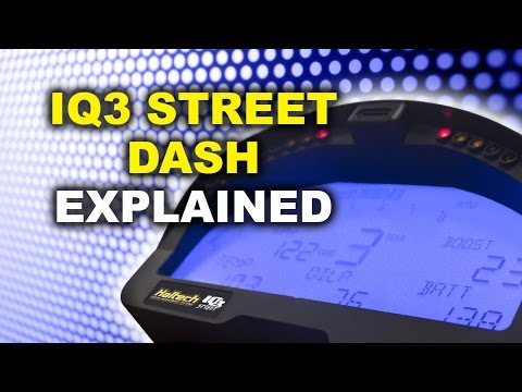 IQ3 Street Display And Logger Dash Overview