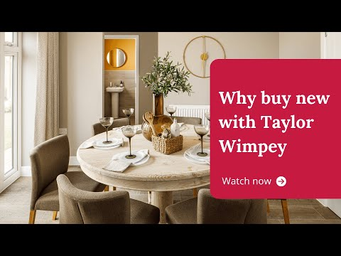 Why Buy New with Taylor Wimpey