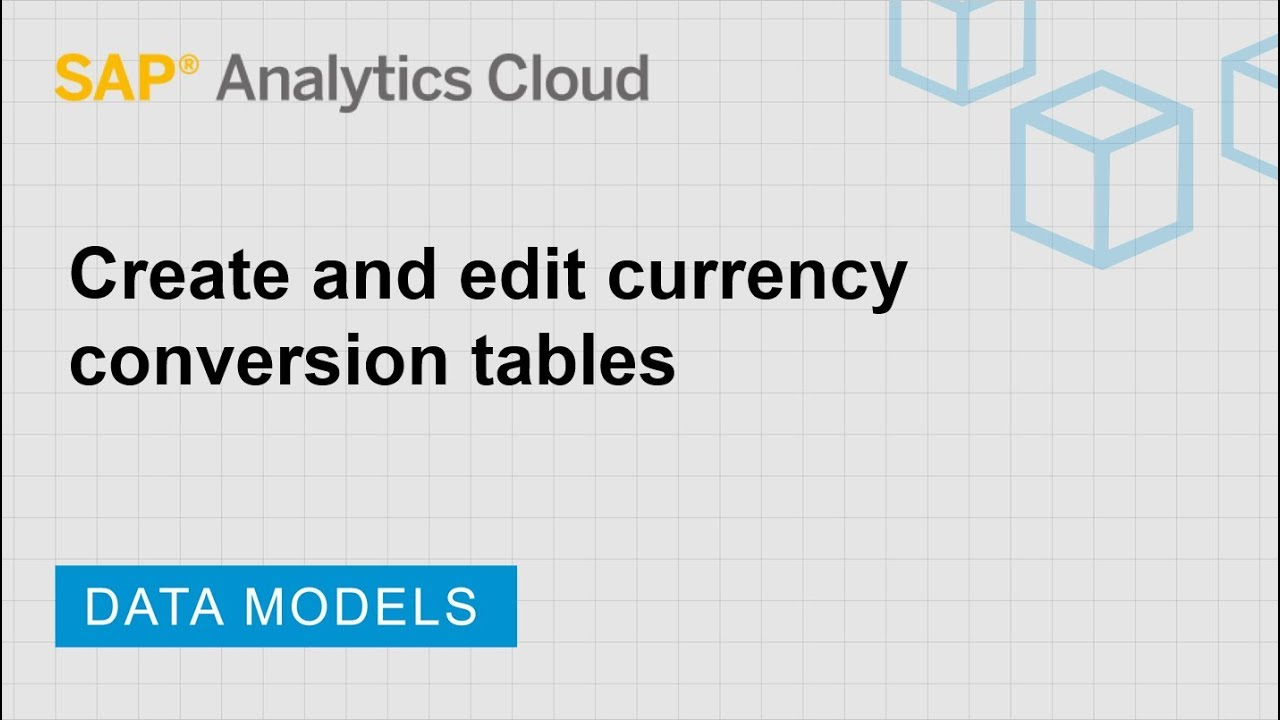 Create and edit currency conversion tables: SAP Analytics Cloud (2018 16 3)