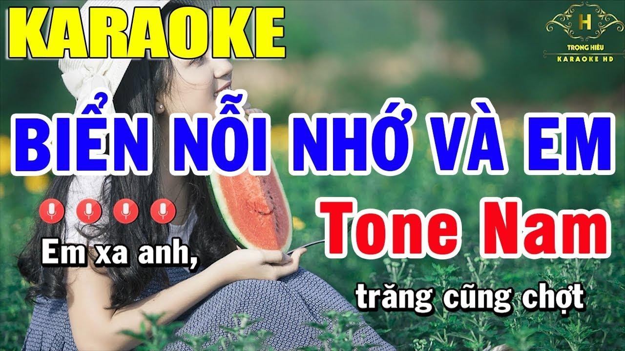 Karaoke Biển Nỗi Nhớ Và Em Tone Nam Nhạc Sống | Trọng Hiếu