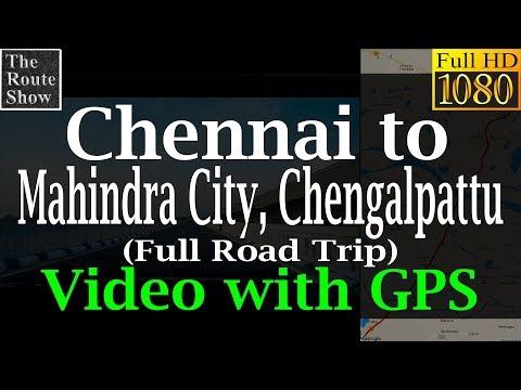 Chennai to  Mahindra World City(MCity), Chengalpattu, Tamilnadu | Full road trip | with gps