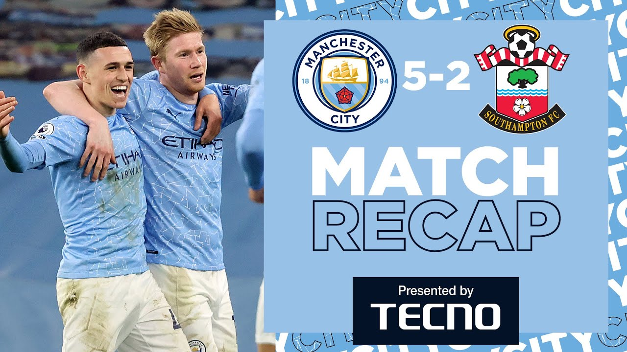 MAHREZ ON FIRE AGAIN | MATCH RECAP | CITY 5-2 SOUTHAMPTON