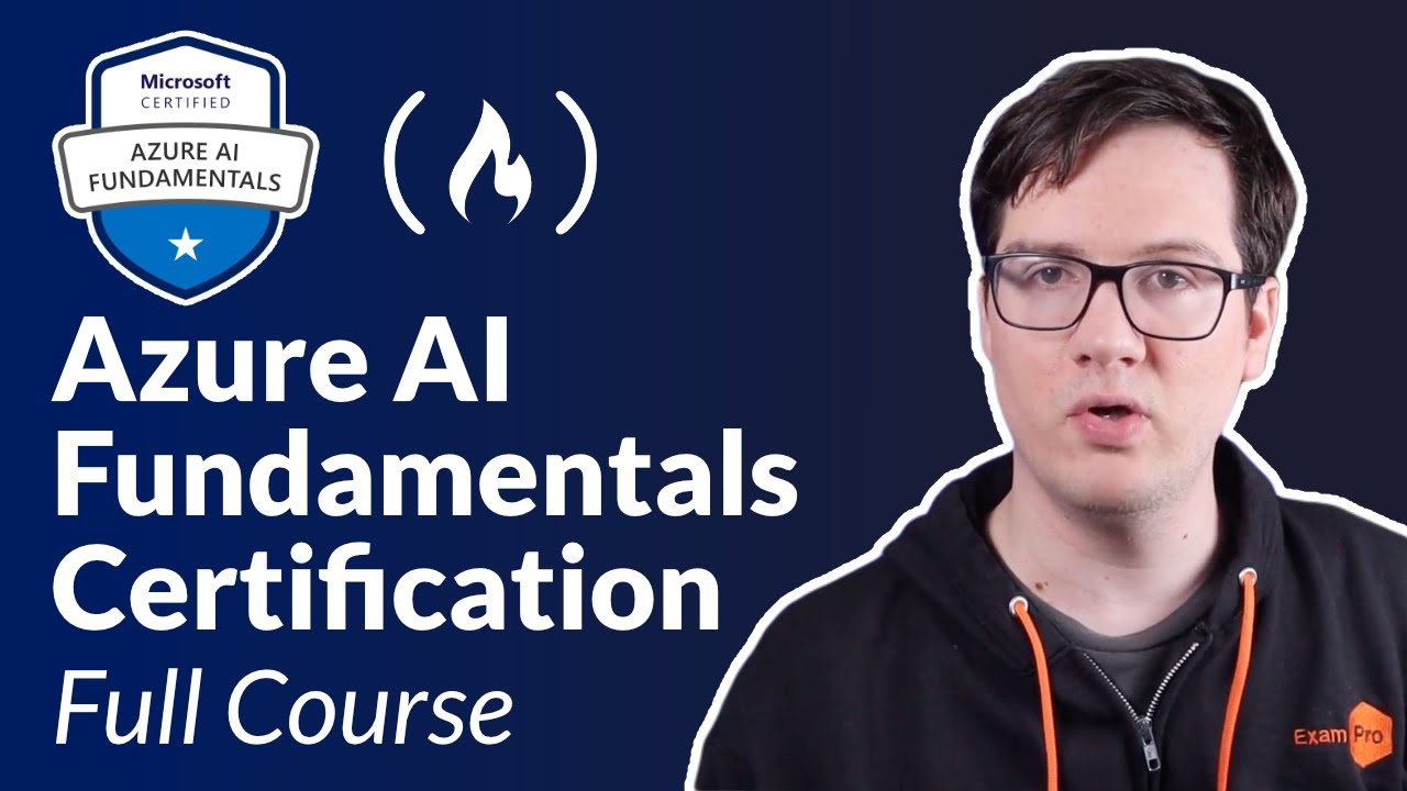 Azure AI Fundamentals Certification (AI-900) - Full Course to PASS the Exam