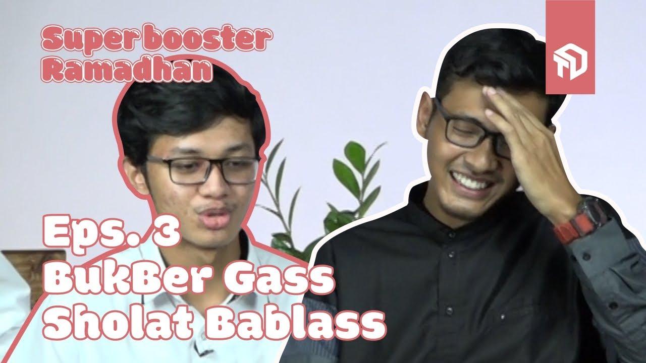 Bukber / Reuni / Ketemu Mantan? - Ironi #3 - SuperBooster Ramadhan