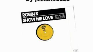 Robin S - Show me love (2008 radio edit)