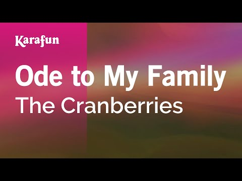 Karaoke Ode to My Family - The Cranberries *