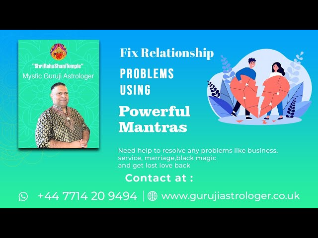 Fix Relationship Problems Using Powerful Mantras By Renowned #SpiritualHealerGuruji +44 7714 209494