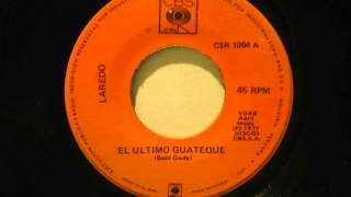 Laredo - El ultimo guateque