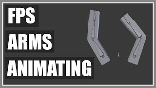 FPS Arms Animation - Idle, Walk, Jump And Attack Animations In Blender - FPS Game In Unity - Part 3
