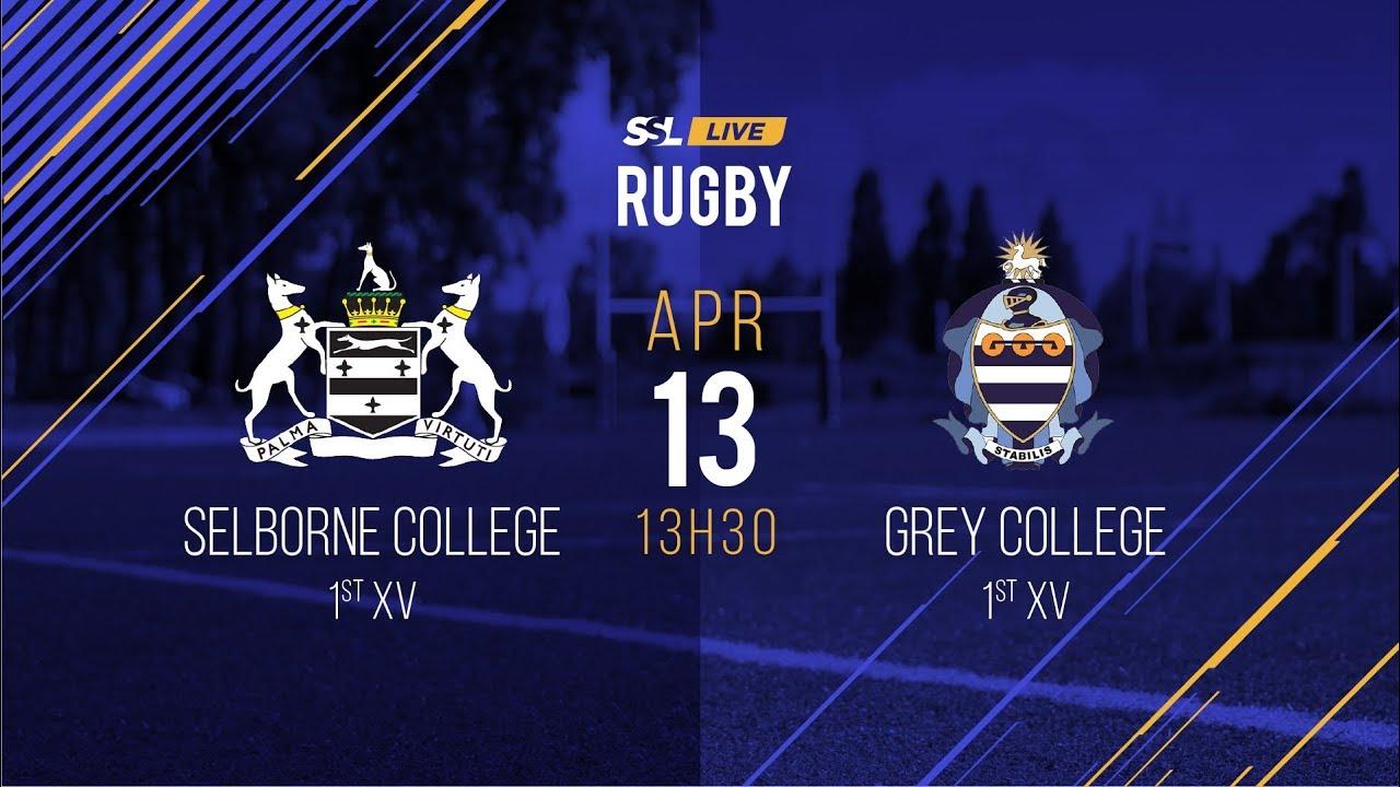 Selborne College 1st XV vs Grey College 1st XV, 13 April 2019 by School  Sport Live