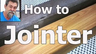 Jointer   how to   dave stanton    woodworking   beginner