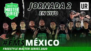 FMS - Jornada 2 #FMSMÉXICO Temporada 2020