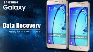 Recover Deleted Lost Data from Samsung Galaxy On5/On7/On8