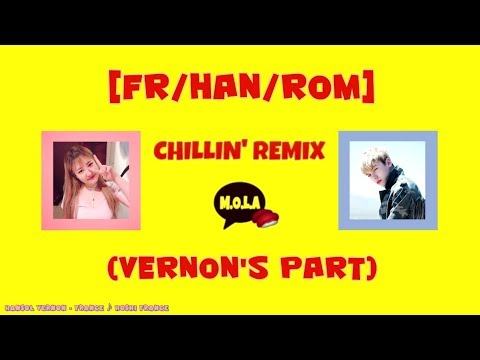 [FR/HAN/ROM] M.O.L.A - CHILLIN' (Vernon's part)