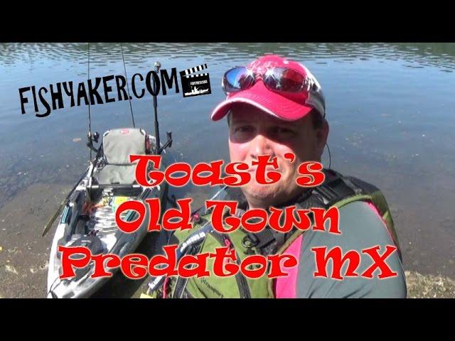 Old Town Predator MX; Toast's Favorite River Fishing Kayak: Episode 351