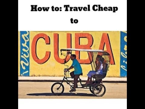 How to: Travel to Cancun & Cuba for Cheap
