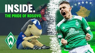Milot Rashica - the Pride of Kosovo | WERDER.TV Inside vor Borussia Mönchengladbach