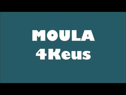 4Keus - Moula (Paroles/Lyrics)