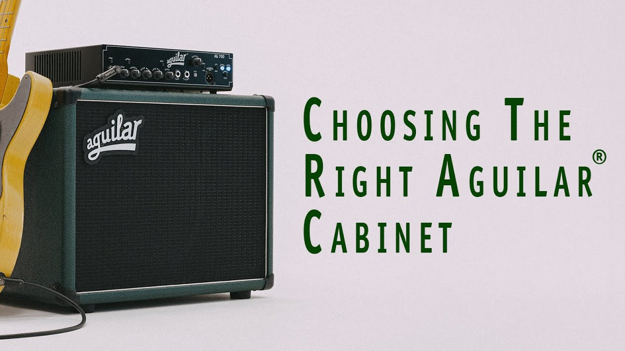 Download Choosing the Right Aguilar Cabinet
