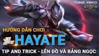 Bí kíp chinh phục Hayate - Xem là Master Liên Quân Mobile | Tùng Xeko