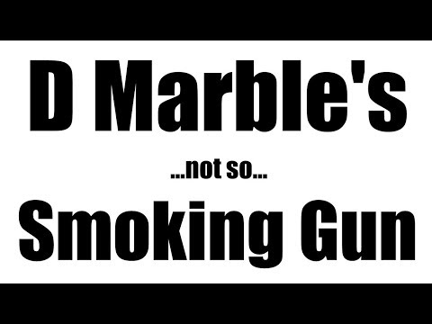 "Flat Earth: D Marble's ""Smoking Gun"" claims"