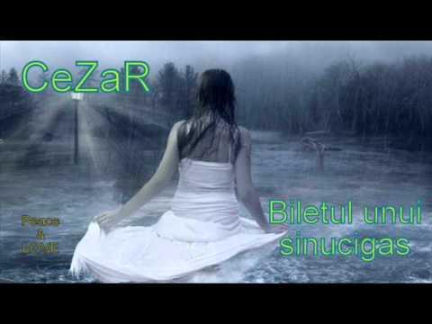 CeZaR-Biletul unui sinucigas