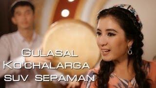 Gulasal - Ko'chalarga suv sepaman (Official Clip)