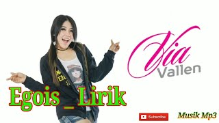 Gambar cover Via Vallen – Egois Lirik