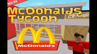 Roblox: Mcdonalds Tycoon Gameplay - We Build a Mcdonalds Franchise! :)