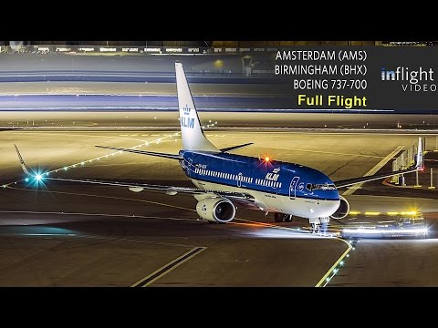 KLM Full Flight | Amsterdam to Birmingham | Boeing 737-700 (Night Flight, No ATC)