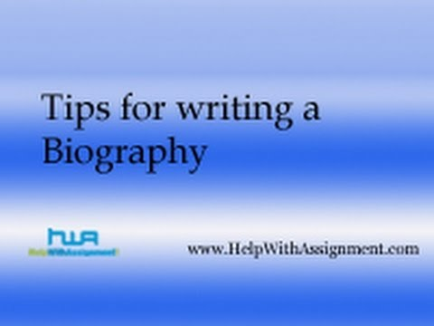 Tips for writing a Biography