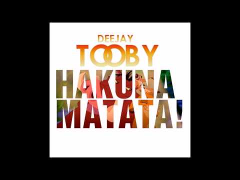 Hakuna Matata (BouyonRemix) DjToOby...2015