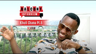 Khuli Chana Closes On His Relationship With Lamiez Holworthy & Reaching Out To Cassper Nyovest