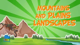 Mountain and Plain Landscapes    Educational Videos for Kids