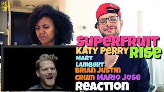 SUPERFRUIT - RISE (Katy Perry) (Ft. Mary Lambert, Brian Justin Crum, Mario Jose) Reaction