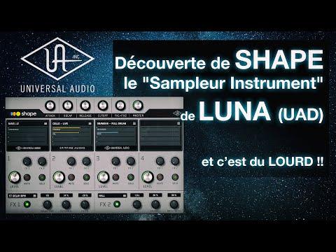 """Test de SHAPE le """"Sampleur Instrument"""" gratuit de LUNA ( UAD / Universal Audio ) Tuto FR Français"""