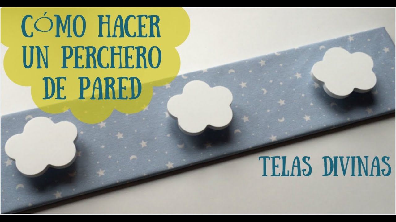 Tutorial para hacer un perchero de pared de tela en for Perchero pared infantil
