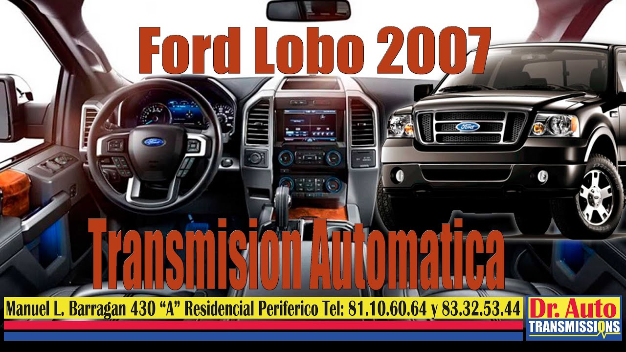 ford lobo 2007 transmision automatica youtube rh youtube com manual de reparacion ford lobo 2007 manual gratis ford lobo 2007