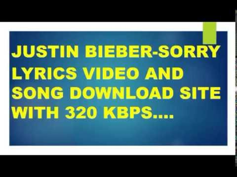 Justin Bieber - Sorry Lyrics Video And Mp3 Download Site