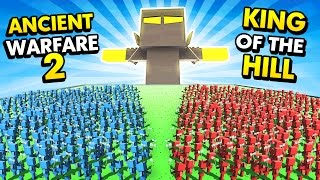 KING OF THE HILL IN ANCIENT WARFARE 2! (Ancient Warfare 2 Funny Gameplay)