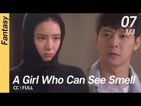 [CC/FULL] A Girl Who Can See Smell EP07 (1/3) | 냄새를보는소녀