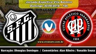 Santos 1x0 Atlético PR | Ao Vivo | Campeonato Brasileiro