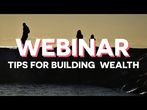 Our Top 5 Tips for Building Wealth in 2017