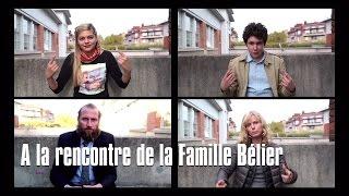 A la rencontre de la famille Bélier