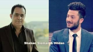 Shaban sleman & hildan شەعبان سلێمان و هلدان خوشترين ستران